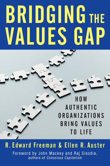 Bridging the Values Gap - How Authentic Organizations Bring Values to Life - cover