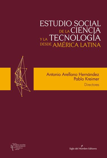 Estudio social de la ciencia y la tecnología desde América Latina - cover