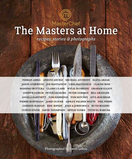MasterChef: the Masters at Home - Recipes stories and photographs - cover