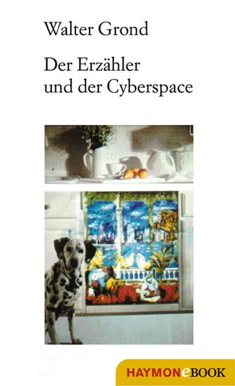 Der Erzähler und der Cyberspace - Essays - cover