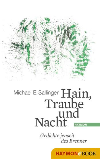 Hain Traube und Nacht - Gedichte jenseit des Brenner - cover
