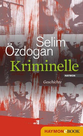 Kriminelle - Geschichte - cover