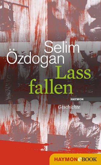 Lass fallen - Geschichte - cover