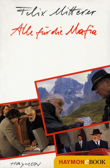 Alle für die Mafia - Komödie einer Manipulation Drehbuch zum Fernsehfilm - cover
