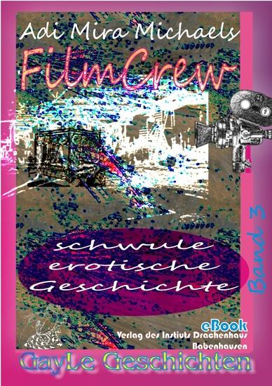 FilmCrew - Schwule erotische Geschichte - cover