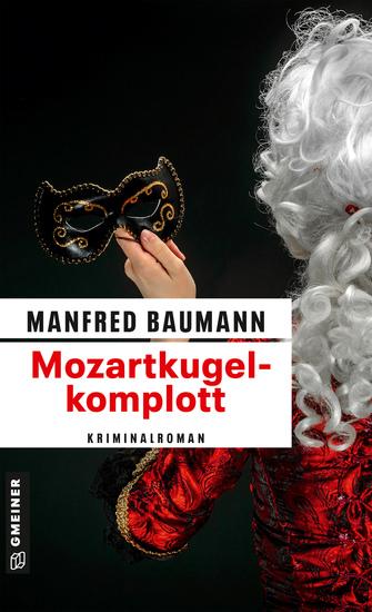 Mozartkugelkomplott - Kriminalroman - cover