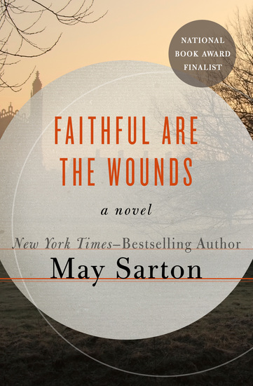 Faithful Are the Wounds - A Novel - cover