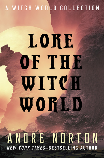Lore of the Witch World - A Witch World Collection - cover
