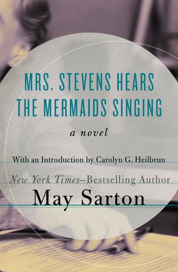 Mrs Stevens Hears the Mermaids Singing - A Novel - cover