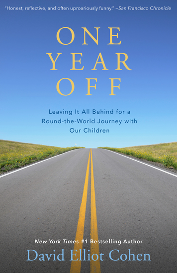 One Year Off - Leaving It All Behind for a Round-the-World Journey with Our Children - cover