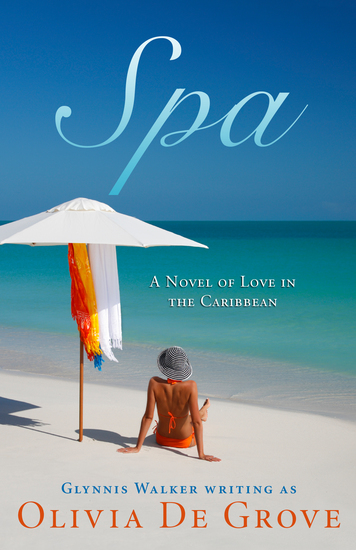Spa - A Novel of Love in the Caribbean - cover