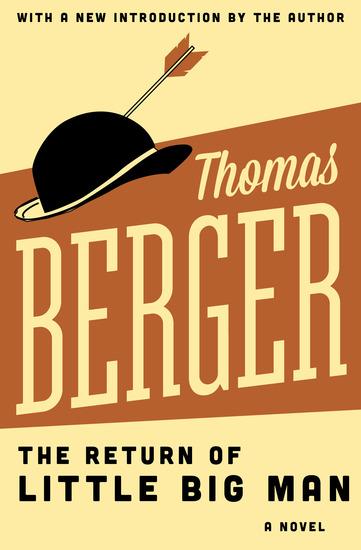 The Return of Little Big Man - A Novel - cover