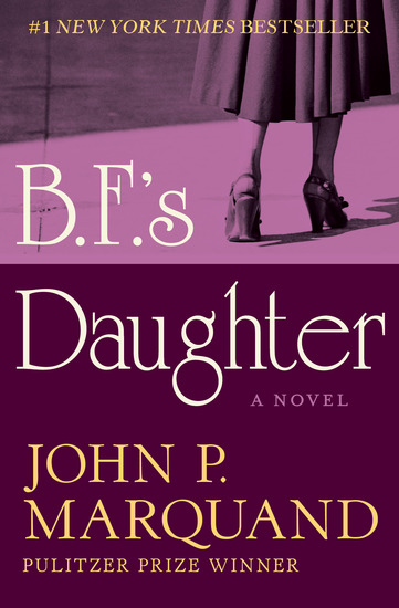 BF's Daughter - A Novel - cover