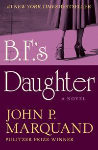 BF's Daughter - A Novel