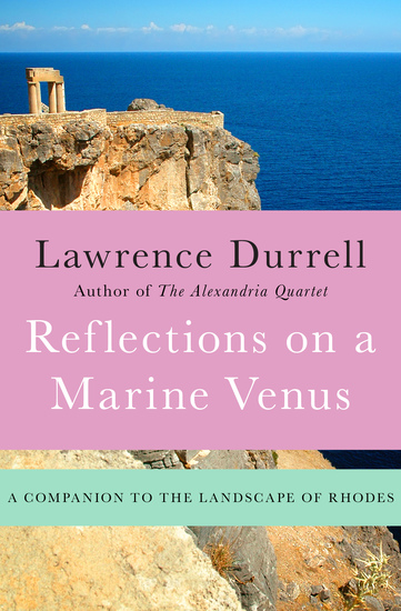 Reflections on a Marine Venus - A Companion to the Landscape of Rhodes - cover