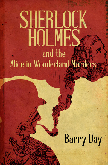 Sherlock Holmes and the Alice in Wonderland Murders - cover