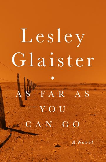 As Far as You Can Go - A Novel - cover