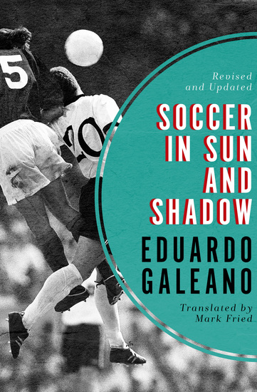 Soccer in Sun and Shadow - cover