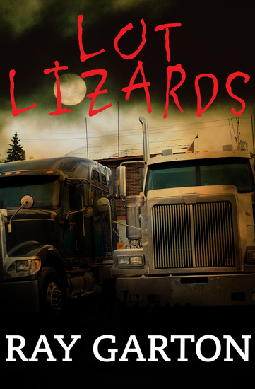 Lot Lizards - cover