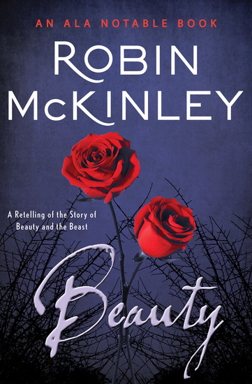 Beauty - A Retelling of the Story of Beauty and the Beast - cover