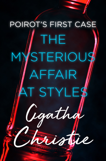 essay mysterious affair at styles E-book exclusive extras: christie biographer charles osborne's essay on the mysterious affair at styles.
