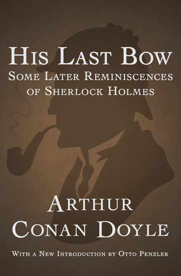 His Last Bow - Some Later Reminiscences of Sherlock Holmes - cover