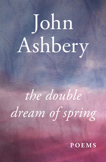 The Double Dream of Spring - Poems - cover