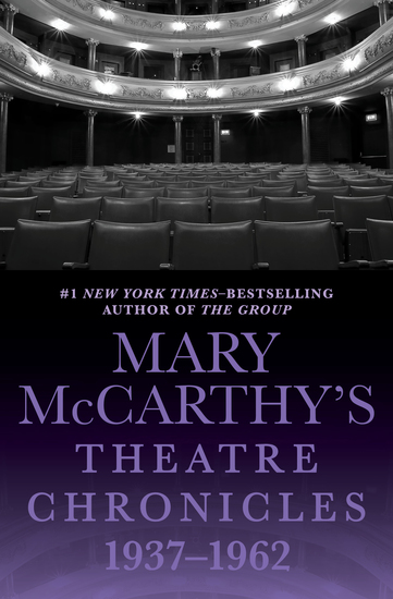 Mary McCarthy's Theatre Chronicles 1937–1962 - cover