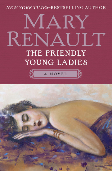The Friendly Young Ladies - A Novel - cover