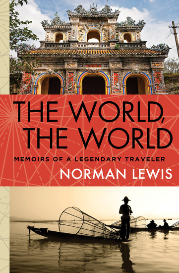The World the World - Memoirs of a Legendary Traveler - cover