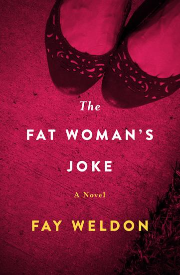 The Fat Woman's Joke - A Novel - cover
