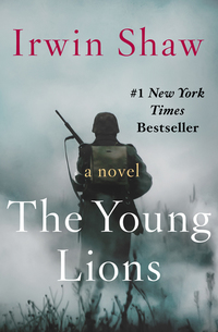 The Young Lions - A Novel