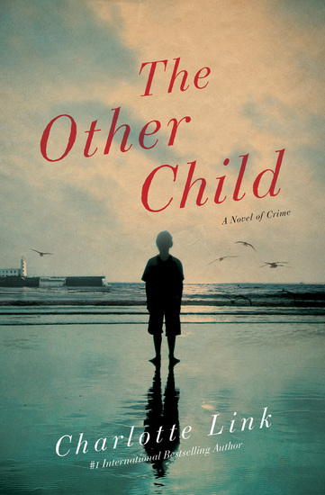 The Other Child - A Novel of Crime - cover
