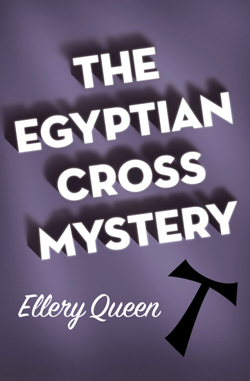 The Egyptian Cross Mystery - cover