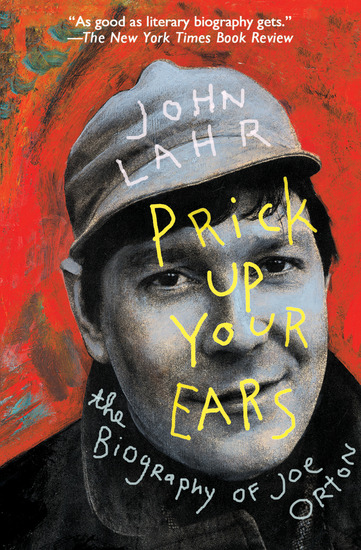 Prick Up Your Ears - The Biography of Joe Orton - cover