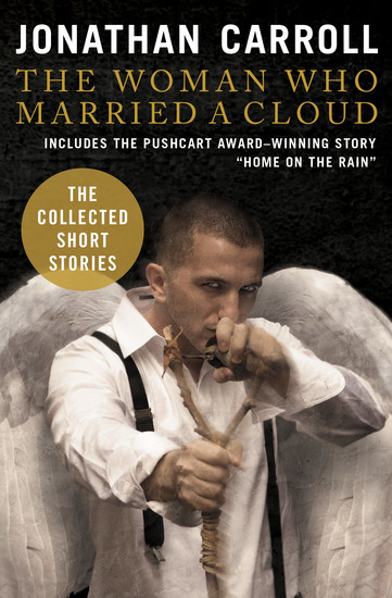 The Woman Who Married a Cloud - The Collected Short Stories - cover
