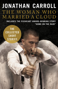 The Woman Who Married a Cloud - The Collected Short Stories