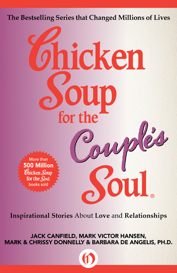 Chicken Soup for the Couple's Soul - Inspirational Stories about Love and Relationships - cover