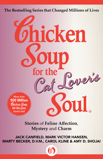 Chicken Soup for the Cat Lover's Soul - Stories of Feline Affection Mystery and Charm - cover