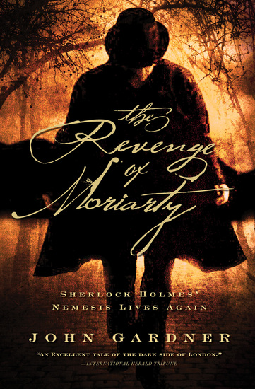 The Revenge of Moriarty - Sherlock Holmes' Nemesis Lives Again - cover