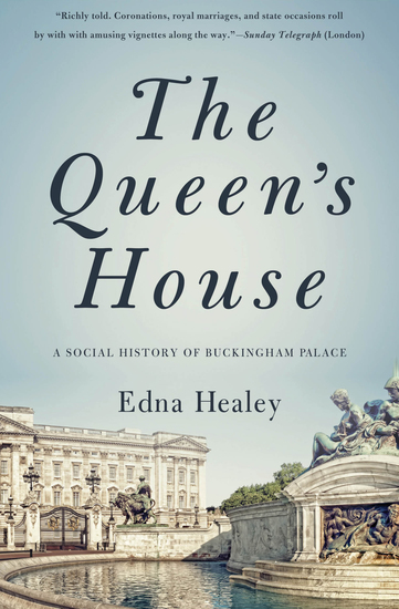 The Queen's House - A Social History of Buckingham Palace - cover