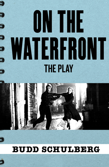 On the Waterfront: The Play - cover