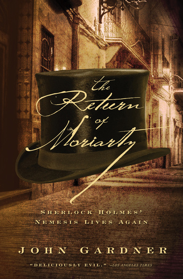 The Return of Moriarty - Sherlock Holmes' Nemesis Lives Again - cover