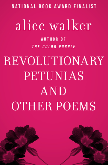 Revolutionary Petunias - And Other Poems - cover