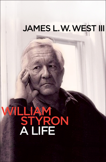 William Styron - A Life - cover
