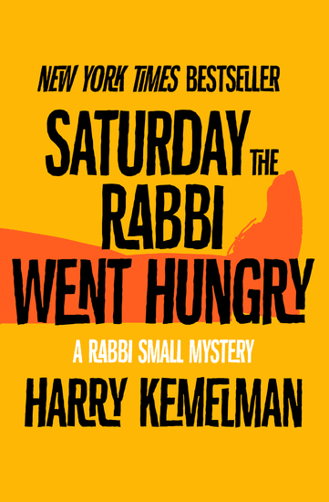 Saturday the Rabbi Went Hungry - cover