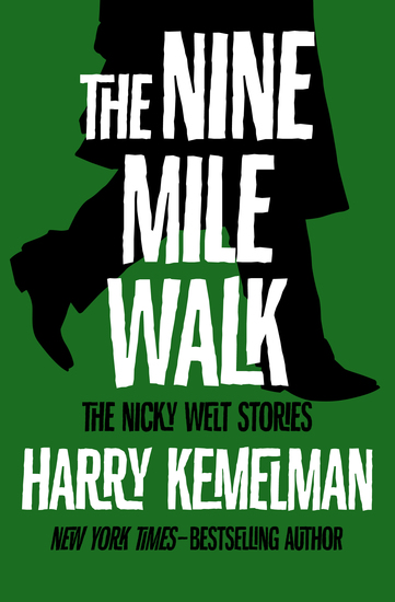 The Nine Mile Walk - The Nicky Welt Stories - cover