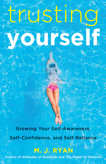 Trusting Yourself - Growing Your Self-Awareness Self-Confidence and Self-Reliance - cover