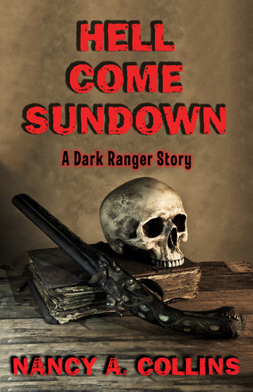 Hell Come Sundown - A Dark Ranger Story - cover