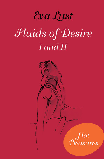 Fluids of Desire I and II - cover